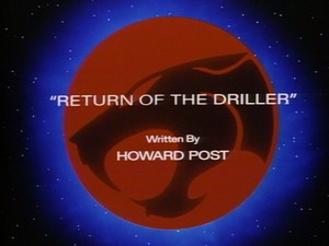 Thundercats Driller on Return Of The Driller
