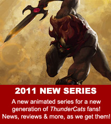 Thundercats Animated Series on Back Often For New Updates To Both The Classic And New Series Sections